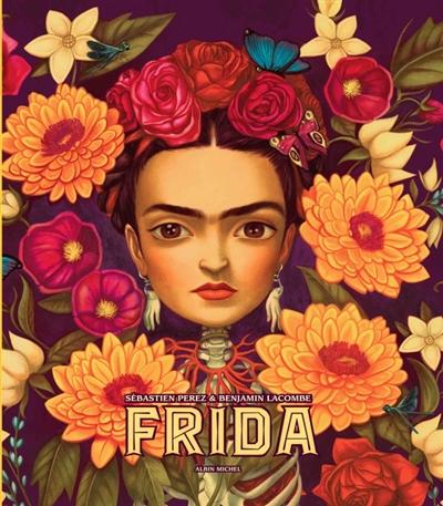 Frida / texte, Sébastien Perez | Perez, Sébastien (1975-....). Auteur