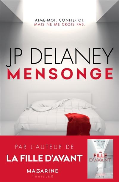 Mensonge | Delaney, J.P.. Auteur