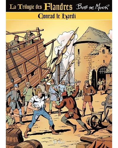 La trilogie des Flandres. Vol. 3. Conrad le hardi