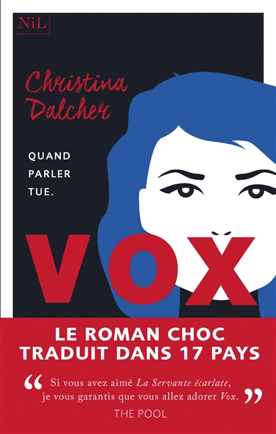 Vox : quand parler tue   Dalcher, Christina. Auteur