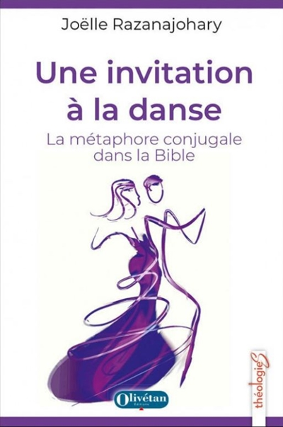 Une invitation à la danse : la métaphore conjugale dans la bible