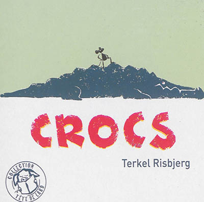 Crocs   Risbjerg, Terkel (1974-....)