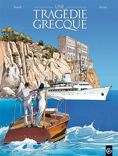 Une tragédie grecque. Vol. 1. Deux soeurs