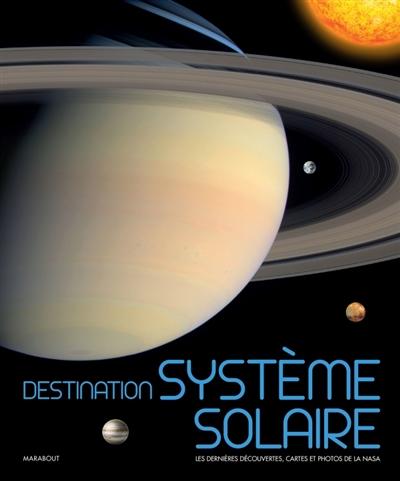 Destination système solaire |