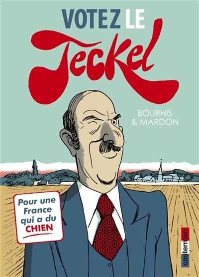 Votez le Teckel / scénario, Hervé Bourhis |