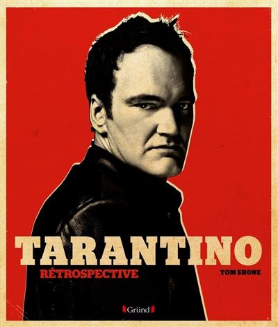 Tarantino : rétrospective |