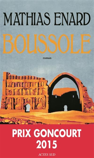 Boussole / Mathias Enard | Enard, Mathias (1972-....), auteur