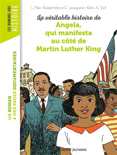 La véritable histoire de Angela, qui manifesta au côté de Martin Luther King