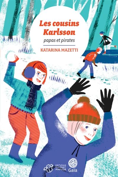 Papa et pirates | Mazetti, Katarina. Auteur