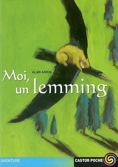 Moi, un lemming / Alan Arkin | Arkin, Alan (1934-....). Auteur