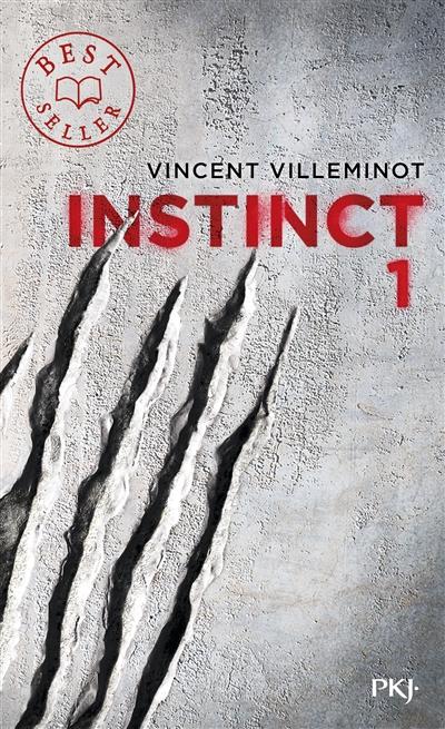 Instinct. 1 / Vincent Villeminot | Villeminot, Vincent. Auteur