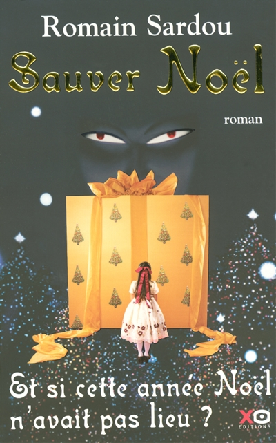 Sauver Noël | Sardou, Romain (1974-....). Auteur