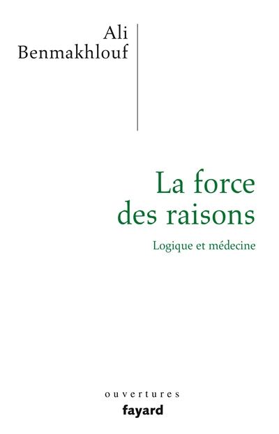 La force des raisons : logique et médecine