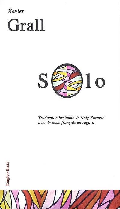Solo | Grall, Xavier. Auteur