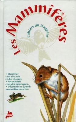 Les mammifères / Frédéric Lisak | Lisak, Frédéric (1966-....). Auteur