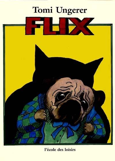Flix | Tomi Ungerer (1931-2019). Auteur