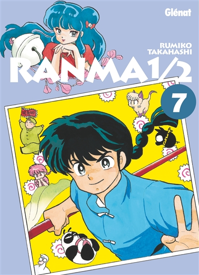 Ranma 1/2. 7 / Rumiko Takahashi   Takahashi, Rumiko (1957-....). Auteur