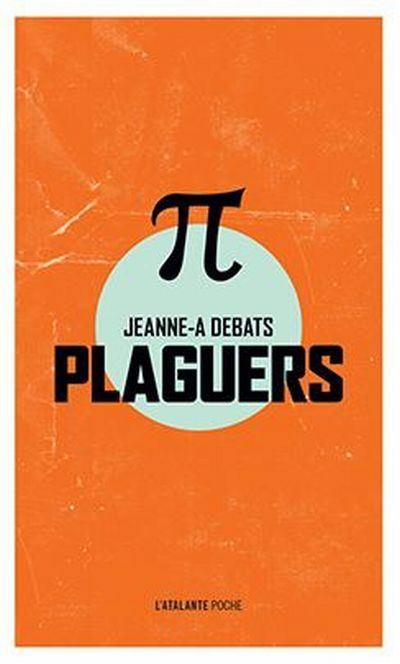 Plaguers | Debats, Jeanne-A (1965-....). Auteur