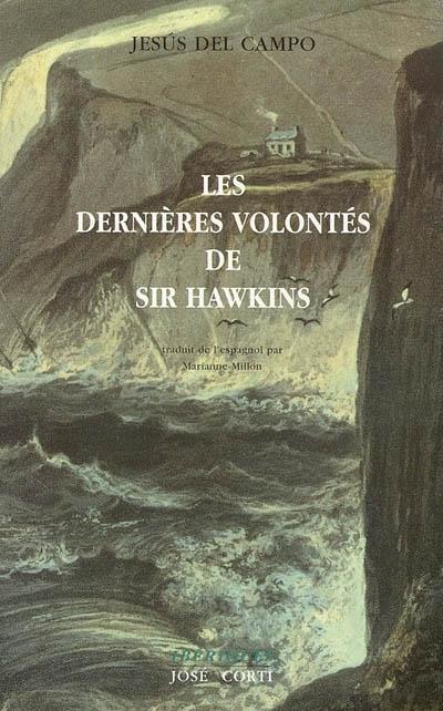 Les dernières volontés de sir Hawkins