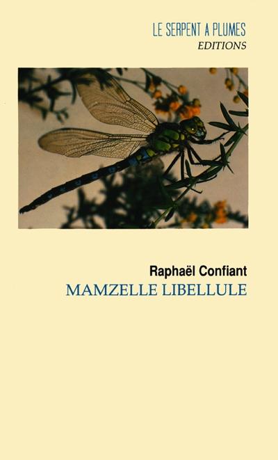 Mamzelle Libellule   Confiant, Raphaël (1951-....)