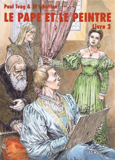 Le pape et le peintre. Vol. 2
