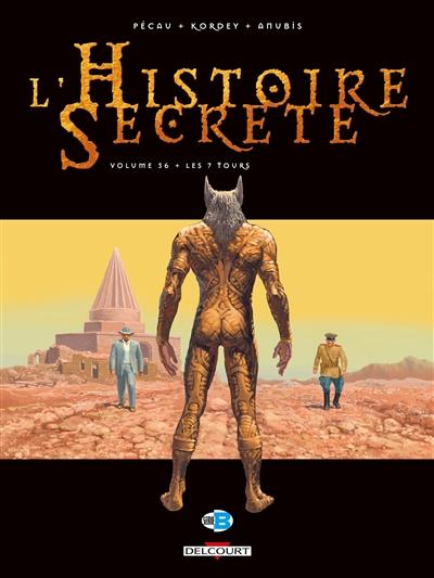 L'histoire secrète. Vol. 36. Les 7 tours du diable