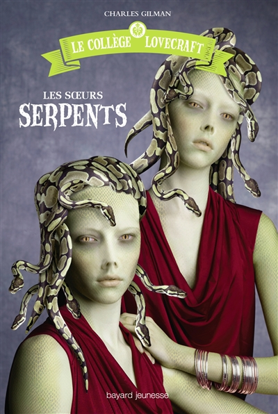 Les soeurs Serpents | Gilman, Charles. Auteur