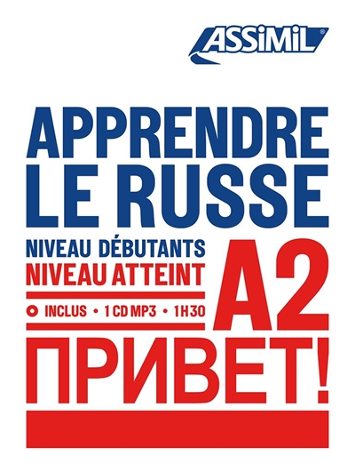 Apprendre le russe : niveau débutants : niveau atteint A2