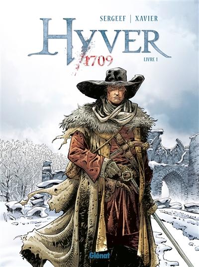 Hyver 1709. 1 | Sergeef, Nathalie. Scénariste