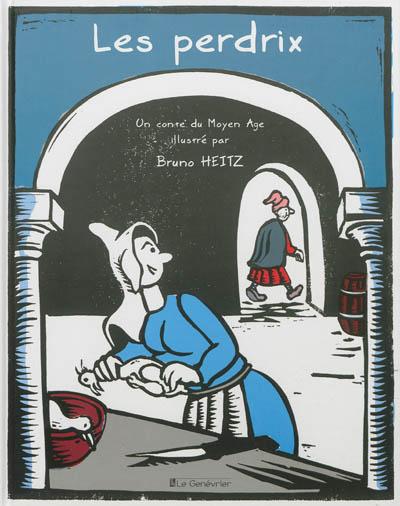 Les perdrix : un conte du Moyen Age