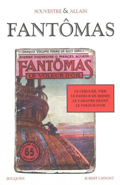 Fantômas | Souvestre, Pierre (1874-1914). Auteur