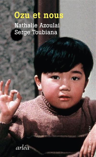 Toutes nos séparations : 21 films de Yasujiro Ozu