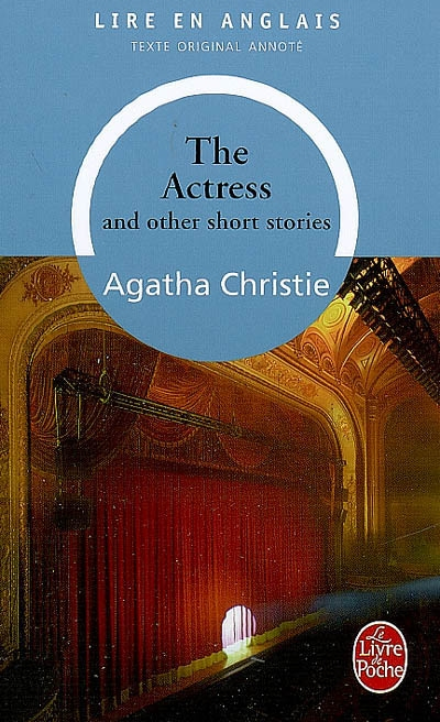 actress and other short stories (The) / Agatha Christie   Christie, Agatha (1890-1976). Auteur