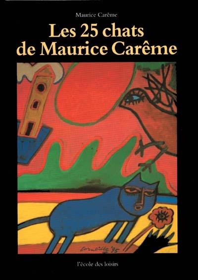 Les 25 chats de Maurice Carême / Maurice Carême | Carême, Maurice. Auteur