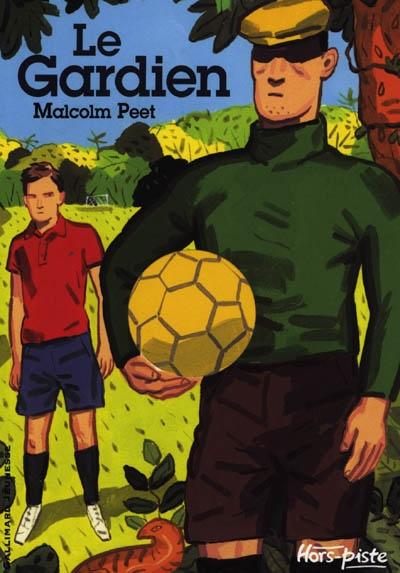 Le gardien / Malcolm Peet   Peet, Malcolm. Auteur
