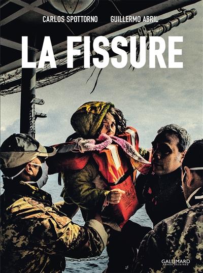 fissure (La)   Abril, Guillermo. Auteur