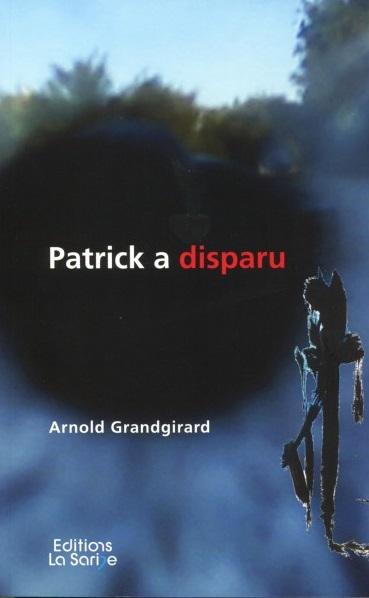 Patrick a disparu