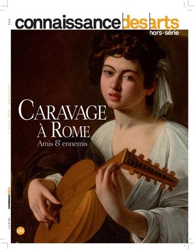 Caravage à Rome : amis et ennemis : exposition au musée Jacquemart-André du 21 Septembre 2018 au 28 Janvier 2019 |