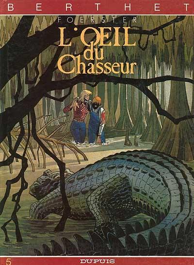 L'Œil du chasseur | Philippe Berthet (1956-....). Illustrateur