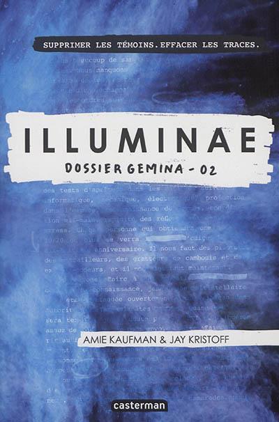 Dossier Gemina | Kaufman, Amie