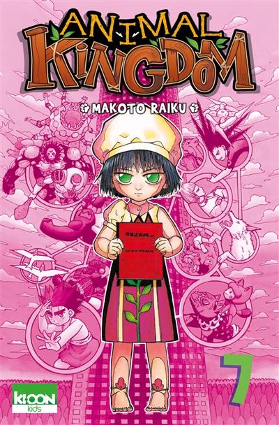Animal kingdom. 7 / Makoto Raiku | Raiku, Makoto (1974-....). Auteur