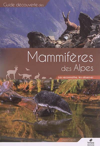 Mammifères des Alpes : les reconnaître, les observer | Laura Canalis, Auteur