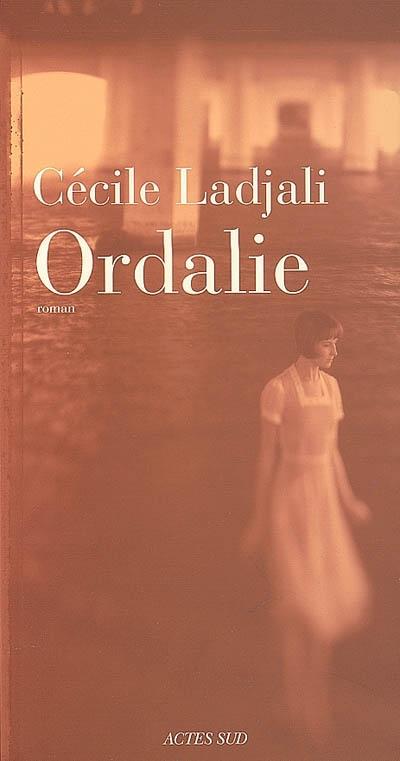 Ordalie : roman / Cécile Ladjali | Ladjali, Cécile (1971-....). Auteur