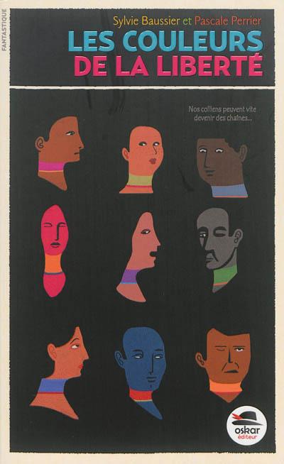 couleurs de la liberté (Les)   Baussier, Sylvie. Auteur