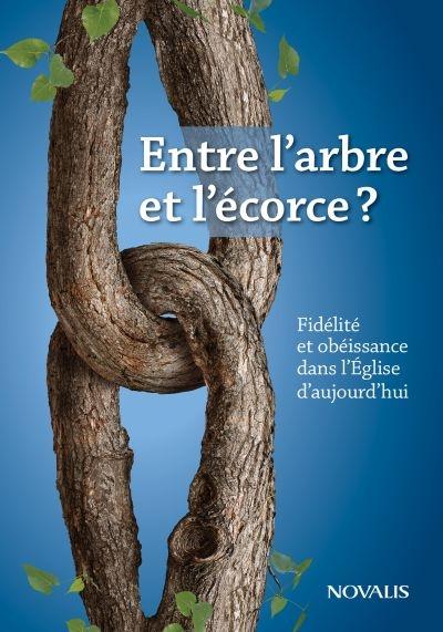 Entre l'arbre et l'écorce? : fidélité et obéissance dans l'Église d'aujourd'hui