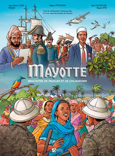 Mayotte : rencontre de peuples et de civilisations