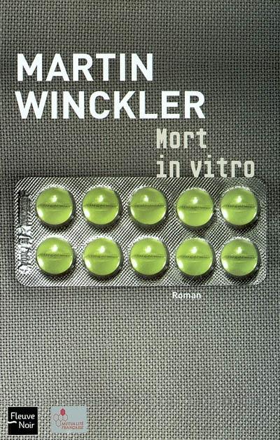 Mort in vitro / Martin Winckler | Winckler, Martin (1955-....). Auteur