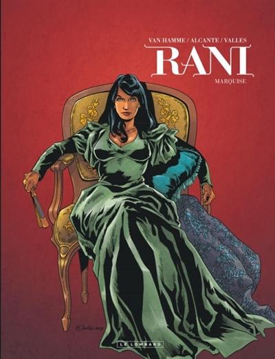 Rani. 8, Marquise / scénario Jean Van Hamme et Alcante | Van Hamme, Jean. Auteur