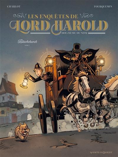 Les enquêtes de Lord Harold, douzième du nom. Vol. 1. Blackchurch