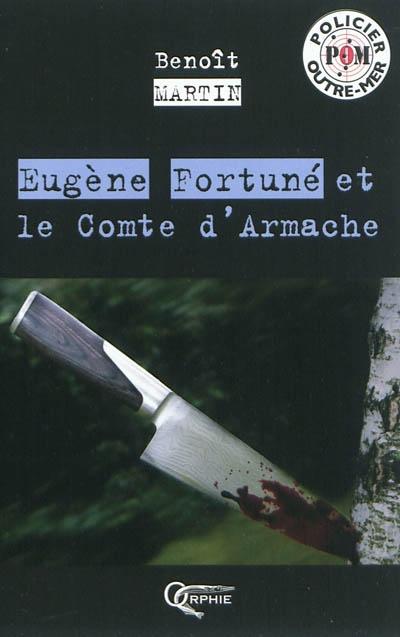 Eugène Fortuné et le comte d'Armache